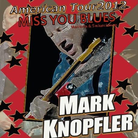 コレクターズCD マーク・ノップラー 2012年アメリカツアー