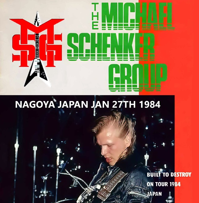 コレクターズCD The MichaelSchenker Group - Built To Destroy Japan Tour 1984 Final