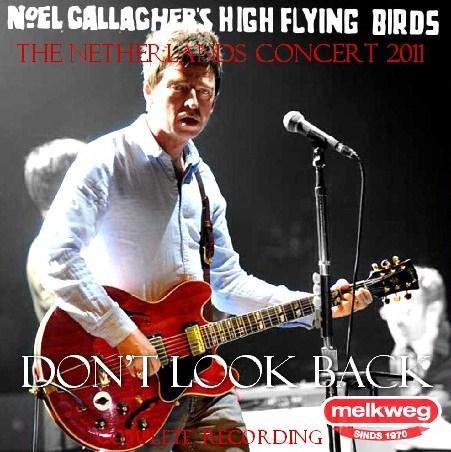 コレクターズCD (ノ  エル・ギャラガーズ・ハイ・フライング・バーズ) 2011年ヨーロッパツアー オランダ