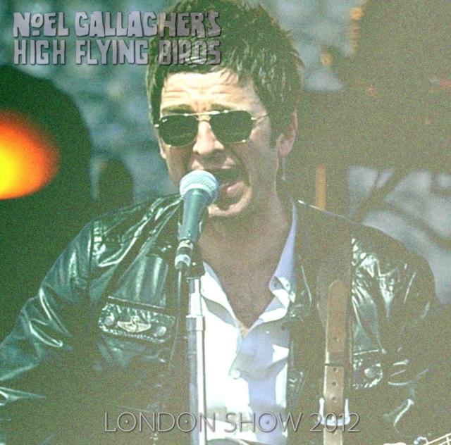 コレクターズCD Noel Gallagher's High Flying Birds - London Show 2012