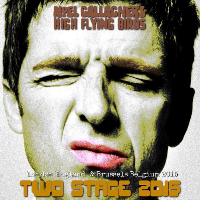コレクターズCD Noel Gallagher High Flying Birds - Chasing Yesterday European Tour 2015