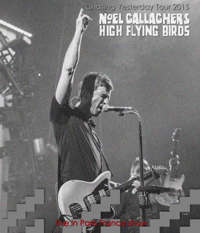 コレクターズCD Noel Gallagher's High Flying Birds - Chasing Yesterday Tour 2015