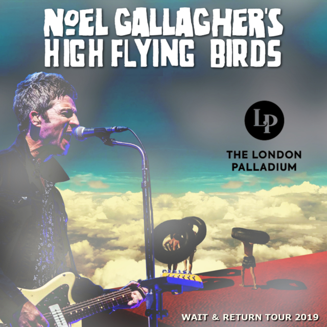 コレクターズCD Noel Gallagher's High Flying Birds - Wait & Return Tour 2019