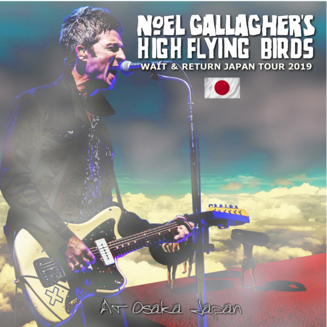 コレクターズCD Noel Gallagher's High Flying Bird - Wait & Return Japan Tour 2019 Final