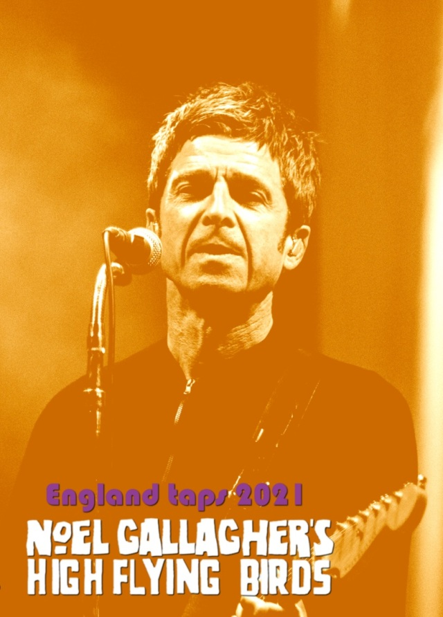 コレクターズDVD Noel Gallagher's High Flying Birds - England tapes 2021