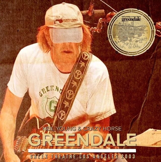 コレクターズCD Neil Young & Crazy Horse - Greendale US Tour 2003