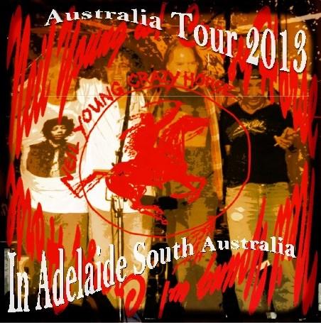 コレクターズCD Neil Young w/ Crazy Horse (ニールヤング&クレージーホース)2013年オーストラリア  ツアー