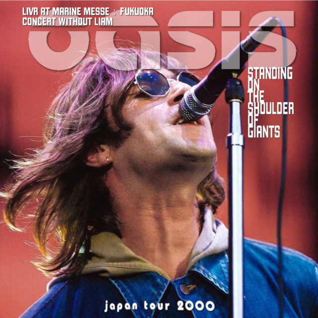 コレクターズCD Oasis -  Standing On The Shoulder Of Giants Japan Tour 2000
