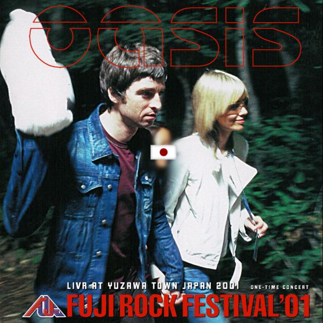 コレクターズCD Oasis - Fuji Rock Festival 2001