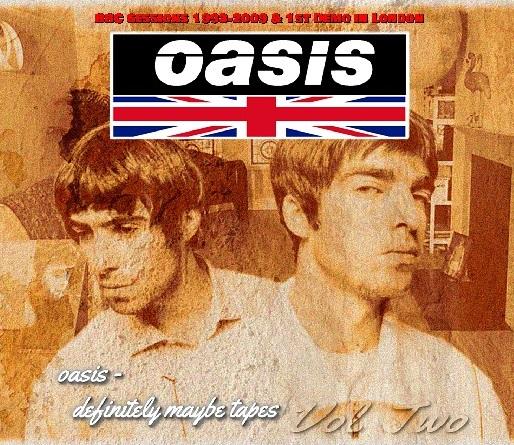 コレクターズCD Oasis - Definitely Maybe Tapes  Vol Two