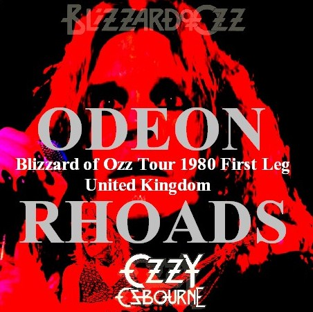 コレクターズCD Ozzy Osbourne(w/ランディ・ローズ Blizzard of Ozz tour 80 First Leg  Uk )LONDON