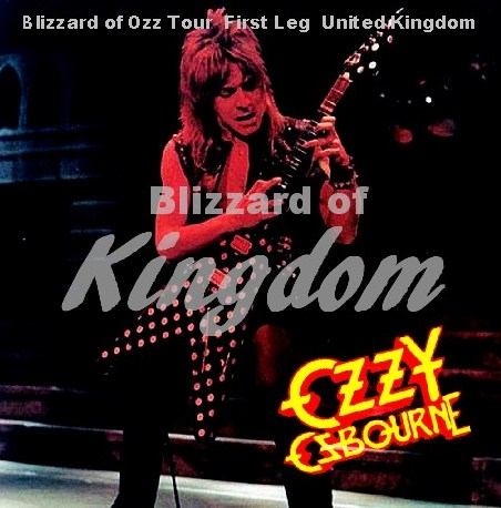 コレクターズCD Ozzy Osbourne(w/ランディ・ローズ Blizzard of Ozz Tour First Leg UK 1980)/Chelmsford Chelmsford Odeon 80.10.22