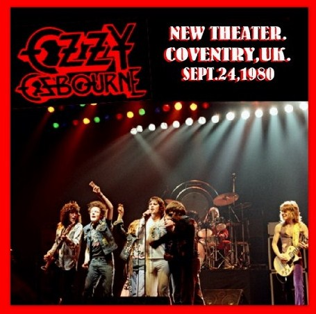 コレクターズCD Ozzy Osbourne(w/ランディ・ローズ Blizzard of Ozz Tour First Leg UK 1980)/1980.9.25 New Theatre, Coventry, UK