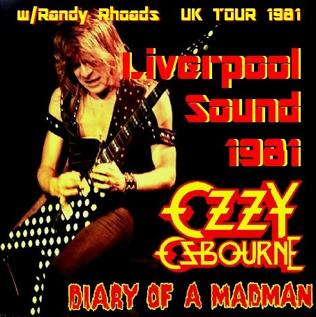 コレクターズCD Ozzy Osbourne(w/ランディ・ローズDIARY OF A MADMAN UK TOUR 1981 )