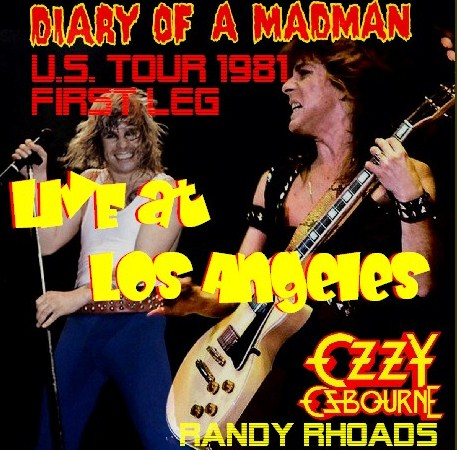 コレクターズCD Ozzy Osbourne(w/ランディ・ローズDIARY OF A MADMAN U.S. TOUR 81 FIRST LEG)