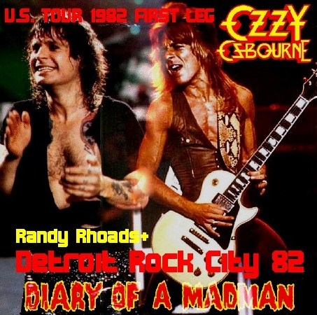 コレクターズCD Ozzy Osbourne(w/ランディ・ローズDIARY OF A MADMAN U.S. TOUR 82 FIRST LEG)