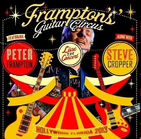 コレクターズCD ピーター・フランプトン 2013年アメリカツアー(Frampton's Guitar Circus Tour)