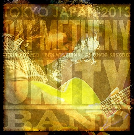 コレクターズCD パット・メセニー・ユニティ・バンド(Pat Metheny Unity Band)2013年 日本公演