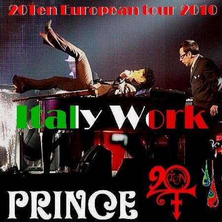 コレクターズCD プリンス(Prince)2010年ヨーロッパツアーMilan, Italy