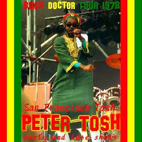 コレクターズCD Peter Tosh(ピーター・トッシュ アメリカツアー)Bush Doctor Tour 78