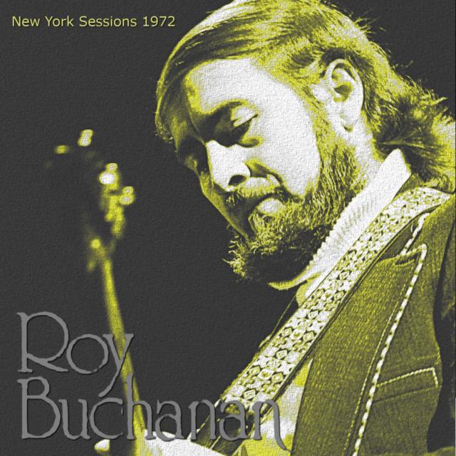コレクターズCD Roy Buchanan - New York Sessions 1972