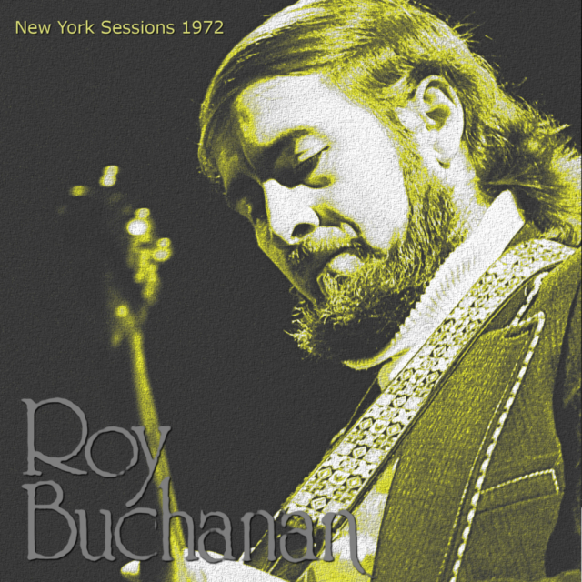 コレクターズCD Roy Buchanan - New York Sessions 1972
