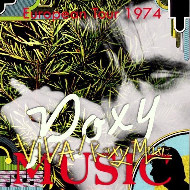 コレクターズCD ロキシーミュージック 1974年アメリカツアー