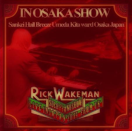 コレクターズCD リック・ウェイクマン(Rick Wakeman)2014年日本公演