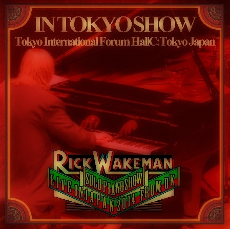 コレクターズCD リック・ウェイクマン 2014年日本公演