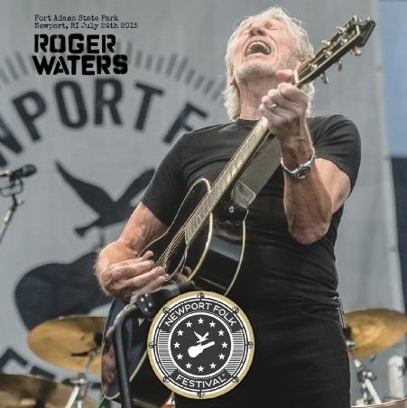コレクターズCD  ロジャー ウォータース 2015年 Newport Folk Festival 2015