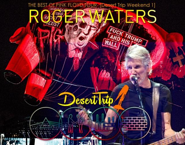 コレクターズCD ロジャーウォーターズ 2016年10月9日[Desert Trip Weekend1]