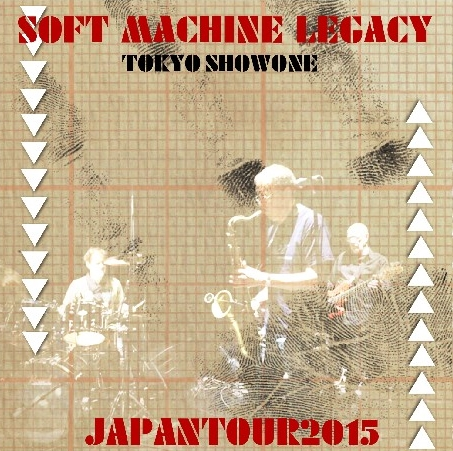 コレクターズCD ソフト・マシーン・レガシー(Soft Machine Legacy) 2015年日本公演