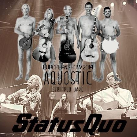 コレクターズCD ステイタス・クオー(Status Quo)2014年ヨーロッパツアー Aquostic Tour