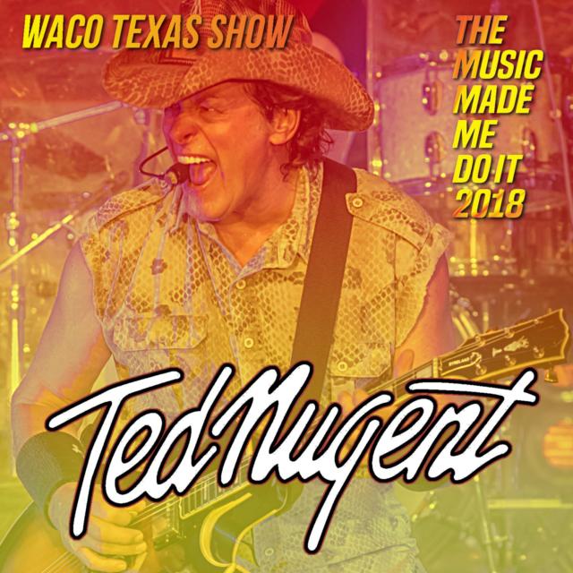 コレクターズCD Ted Nugent - The Music Made Me Do It 2018 Tour
