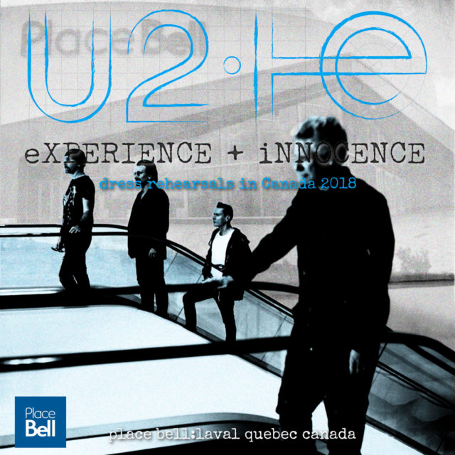 コレクターズCD U2 - eXPERIENCE + iNNOCENCE Tour 2018 dress rehearsals in Canada