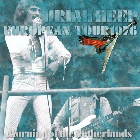 コレクターズCD ユーライア・ヒープ (Uriah Heep)1976年ヨーロッパツアー
