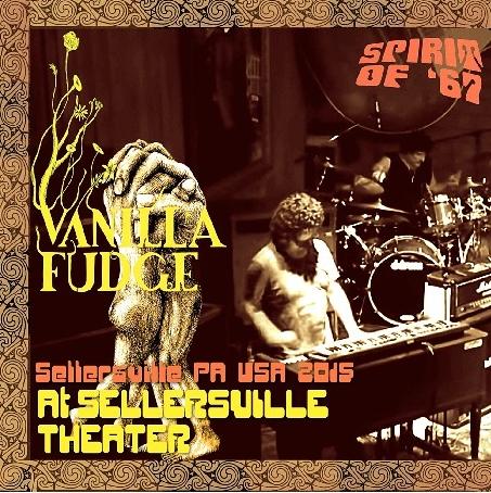 コレクターズCD ヴァニラ・ファッジ (Vanilla Fudge)2015年アメリカツアー (The Spirit of '67 Tour 2015)