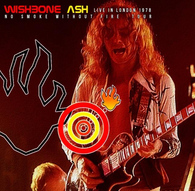 コレクターズCD Wishbone Ash - No Smoke Without Fire European Tour 1978