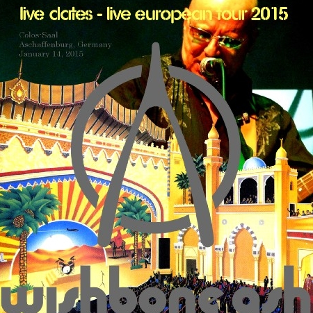 コレクターズCD ウィッシュボーン・アッシュ(Wishbone Ash)2015年ヨーロッパツアー