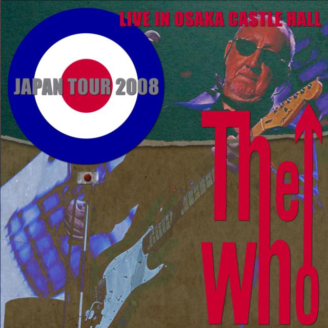 コレクターズCD The Who - Japan Tour 2008