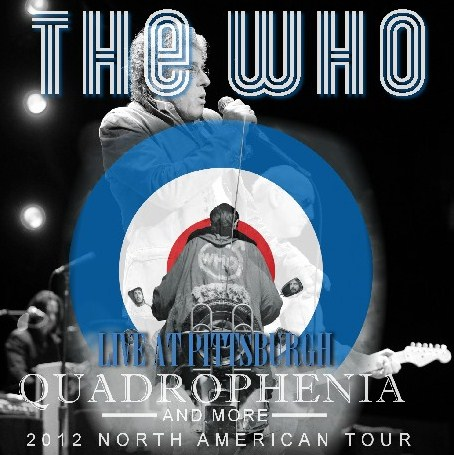 コレクターズCD The Who(ザ・フー) 2012年北米ツアー(Quadrophenia North American Tour)