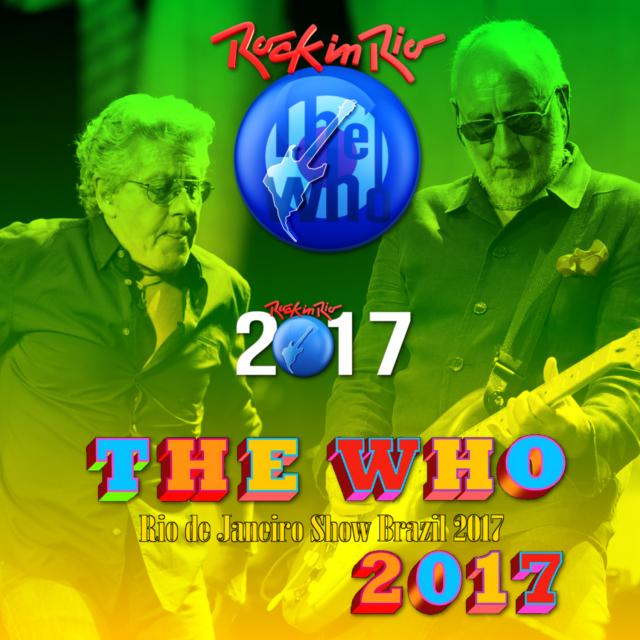 コレクターズCD The Who ロックインリオ 2017