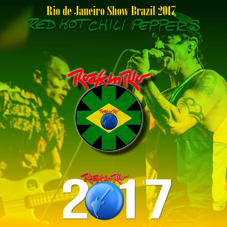コレクターズCD Red Hot Chili Peppers ロックインリオ 2017