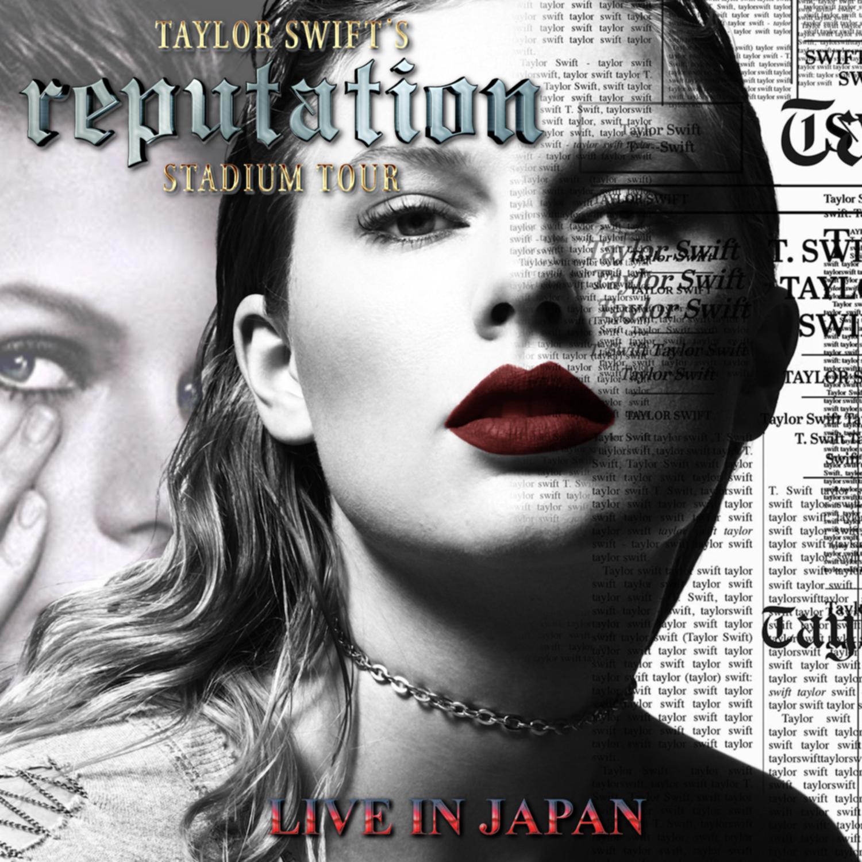 コレクターズCD Taylor Swift - reputation Stadium Japan Tour 2018