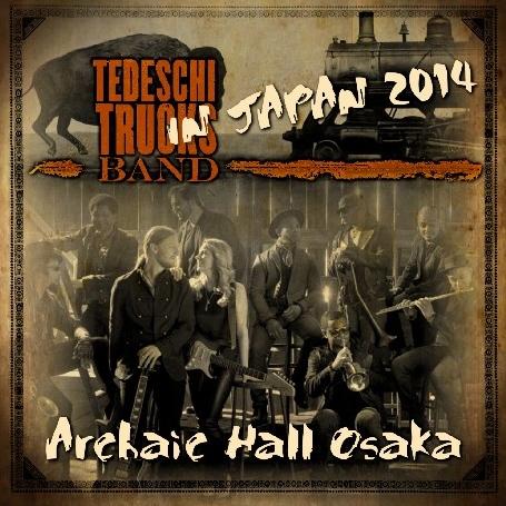 コレクターズCD テデスキ・トラックス・バンド(Tedeschi Trucks Band)2014年日本公演
