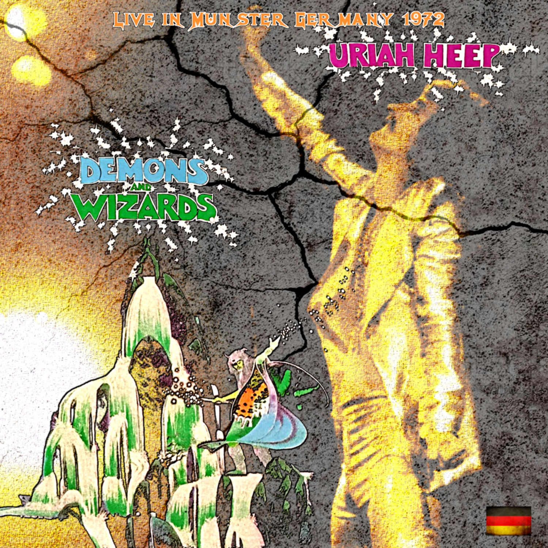 コレクターズCD URIAH HEEP - Demons and Wizards Tour 1972