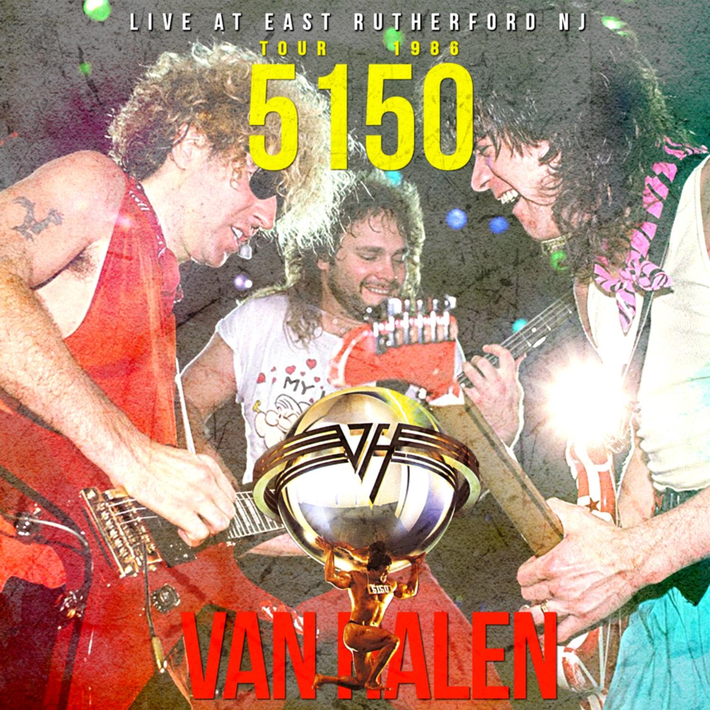 コレクターズCD Van Halen - 5150 Tour 1986