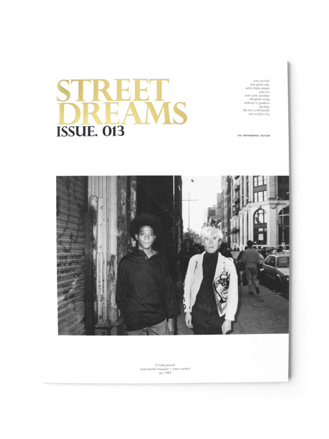 【40%OFF】STREET DREAMS MAGAZINE ISSUE .013