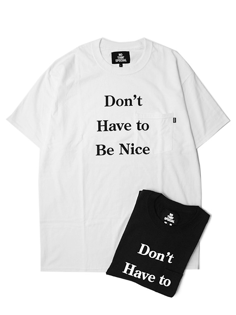 【30%OFF】NOTHIN'SPECIAL DON'T HAVE TO POCKET TEE