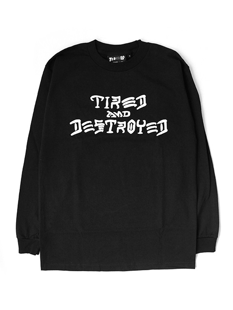 THRASHER x TIRED CAPSULE COLLECTION T&D LONG SLEEVE TEE
